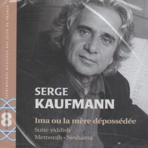 Serge Kaufmann – Ima ou la mère dépossédée